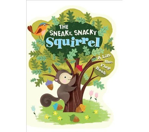 Sneaky, Snacky Squirrel (Hardcover) - image 1 of 1