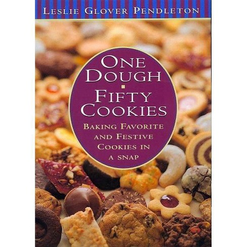 One Dough, Fifty Cookies - by  Leslie Glover Pendleton (Hardcover) - image 1 of 1