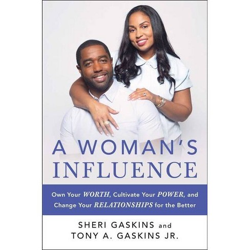 A Woman's Influence - by  Tony A Gaskins & Sheri Gaskins (Hardcover) - image 1 of 1