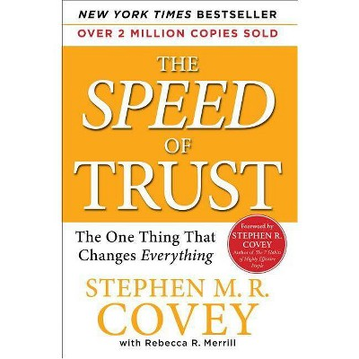 The Speed of Trust - by  Stephen M R Covey (Paperback)