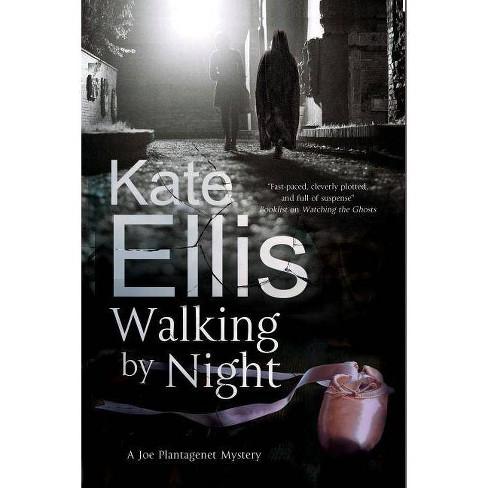 Walking by Night - (Joe Plantagenet Mystery) by  Kate Ellis (Hardcover) - image 1 of 1