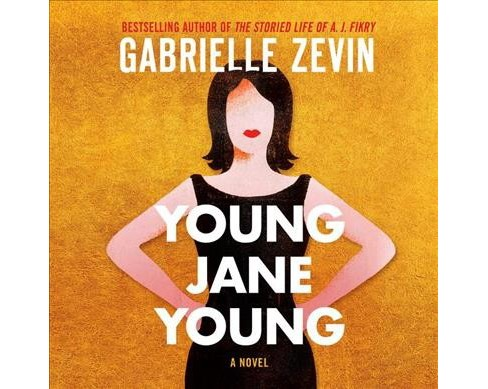 Young Jane Young -  Unabridged by Gabrielle Zevin (CD/Spoken Word) - image 1 of 1