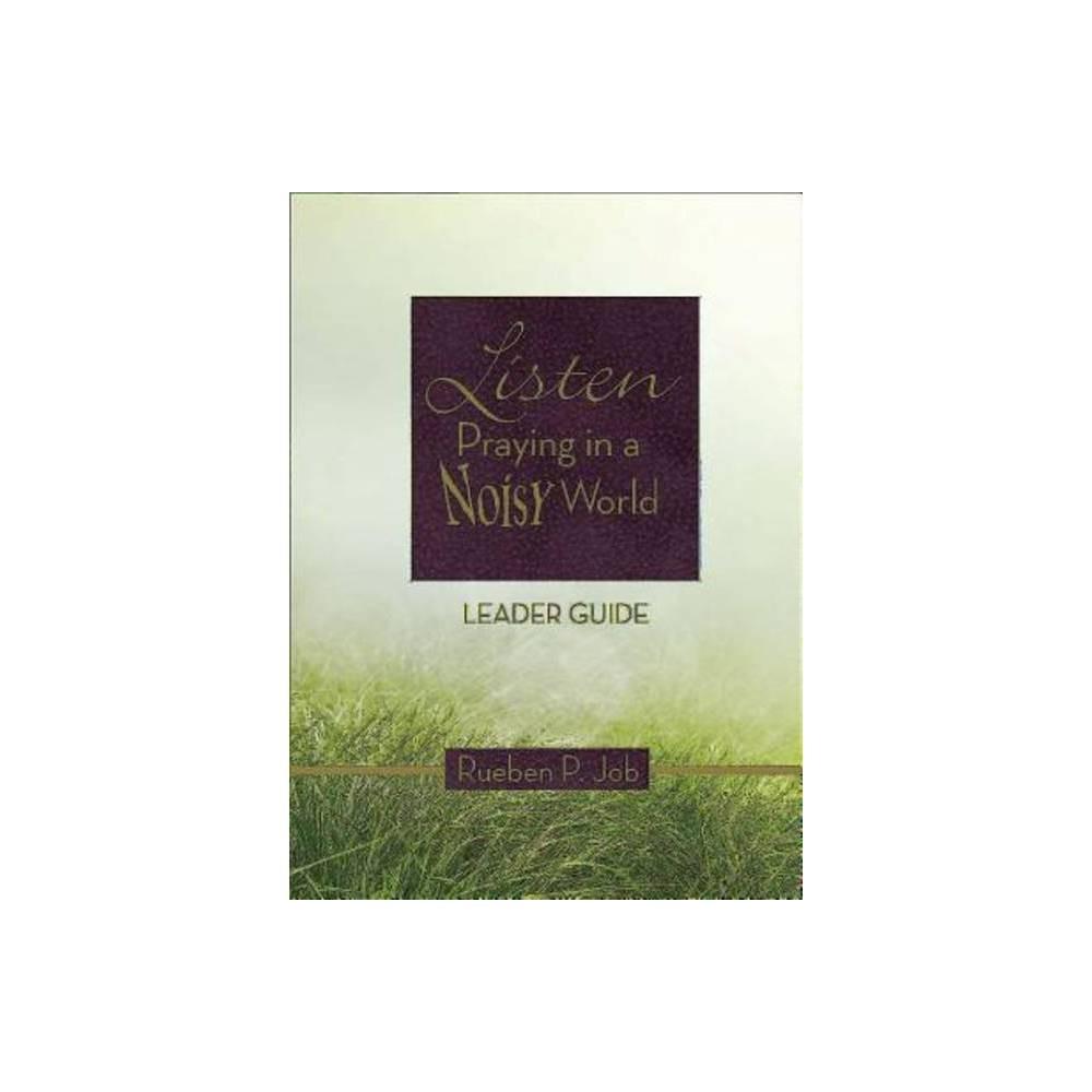 Listen Leader Guide By Rueben P Job Paperback
