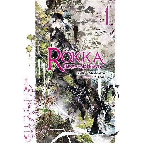 Rokka: Braves of the Six Flowers, Volume 1 - (Rokka: Braves of the Six Flowers (Light Novel)) - image 1 of 1