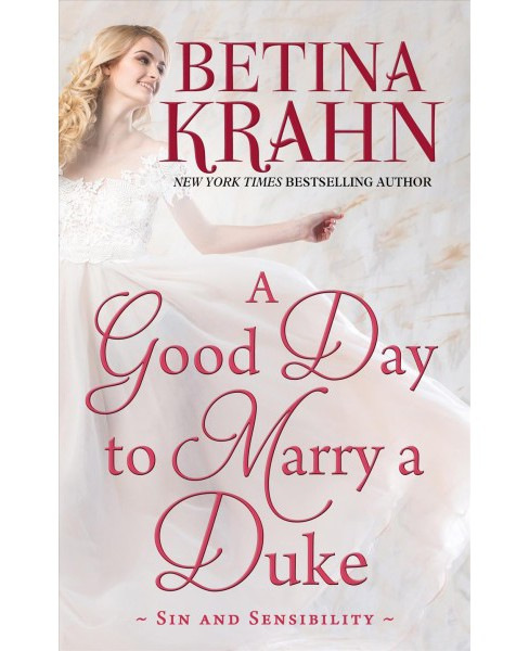 Good Day to Marry a Duke -  Large Print by Betina Krahn (Hardcover) - image 1 of 1