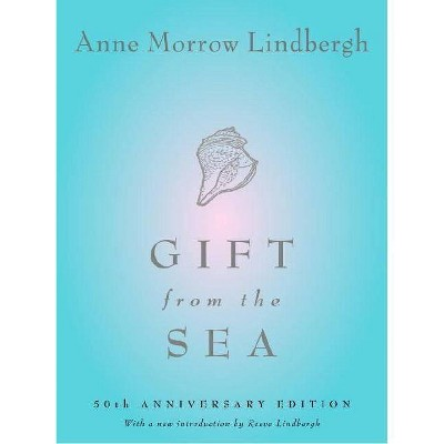 Gift from the Sea - by  Anne Morrow Lindbergh (Hardcover)