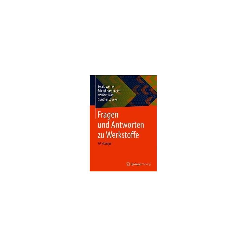 Fragen Und Antworten Zu Werkstoffe - 10 by Ewald Werner (Paperback)