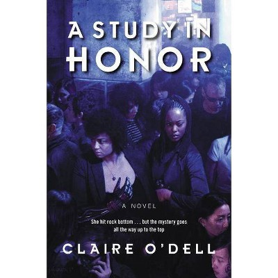 A Study in Honor - (Janet Watson Chronicles) by  Claire O'Dell (Paperback)