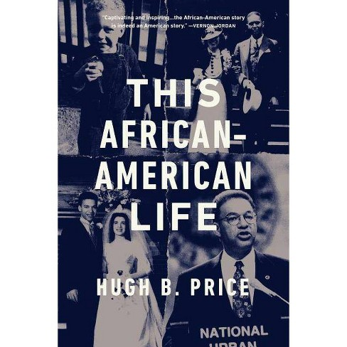 This African-American Life - by  Hugh B Price (Paperback) - image 1 of 1