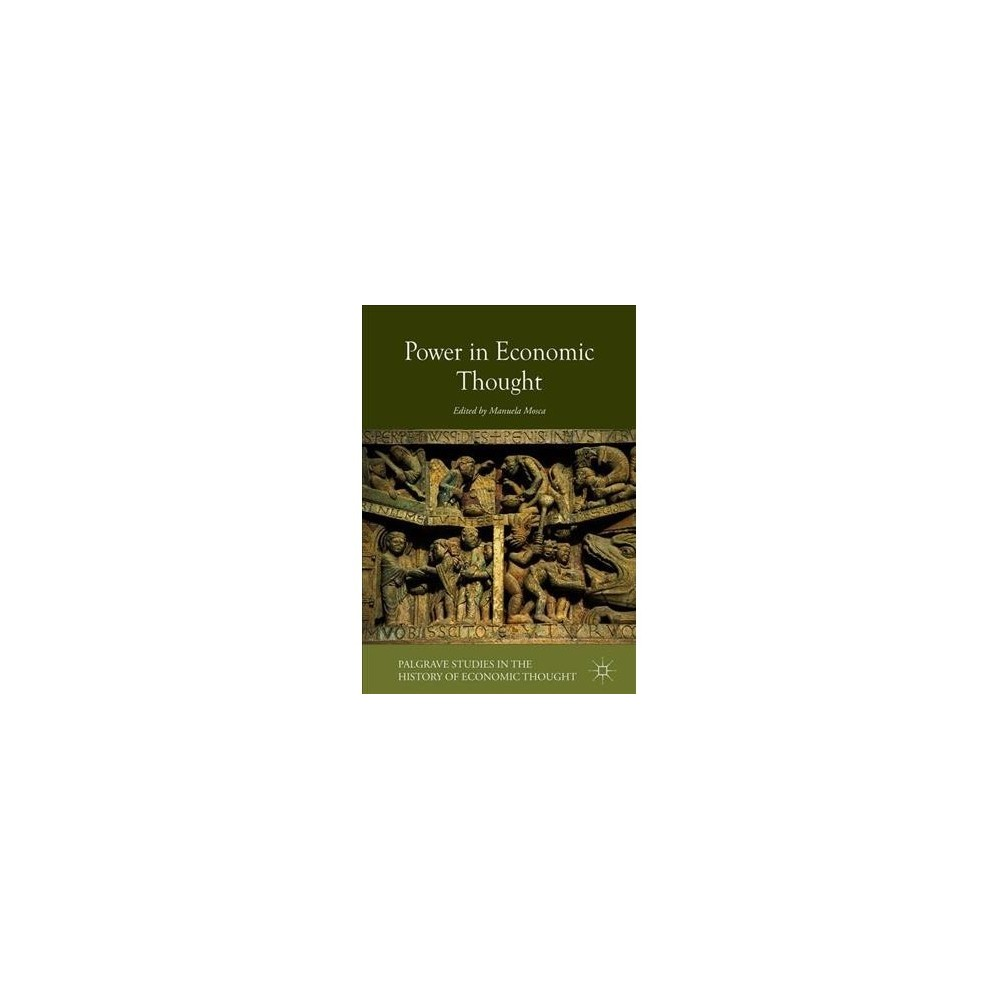 Power in Economic Thought - (Hardcover)