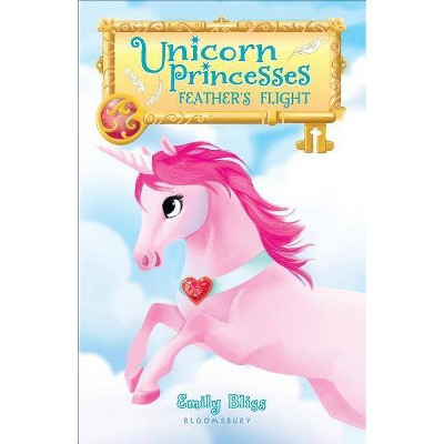 Feather's Flight -  (Unicorn Princesses) by Emily Bliss (Paperback)