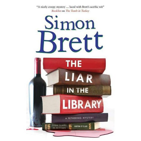 The Liar in the Library - (Fethering Mystery) by  Simon Brett (Hardcover) - image 1 of 1