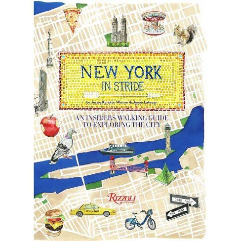 New York in Stride - by  Jessie Kanelos Weiner & Jacob Lehman (Paperback) - image 1 of 1