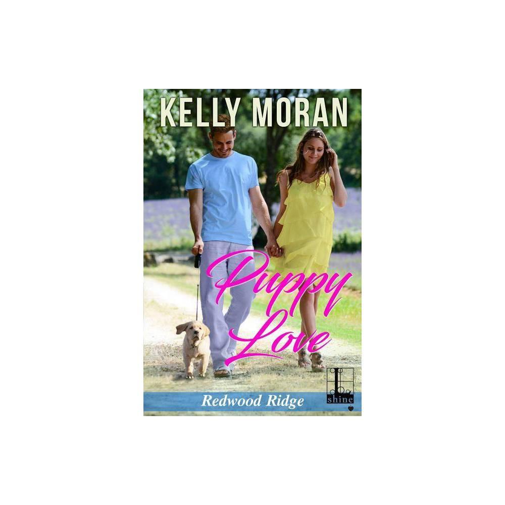 Puppy Love By Kelly Moran Paperback