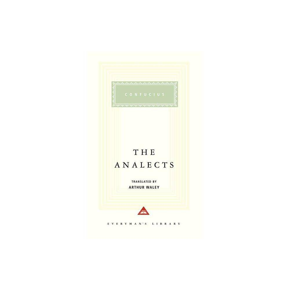 The Analects Everyman S Library Classics Hardcover