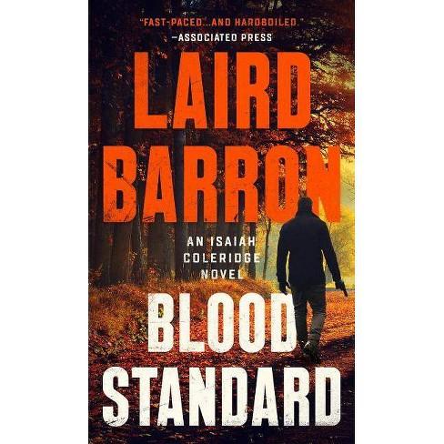 Blood Standard - (Isaiah Coleridge Novel) by  Laird Barron (Paperback) - image 1 of 1