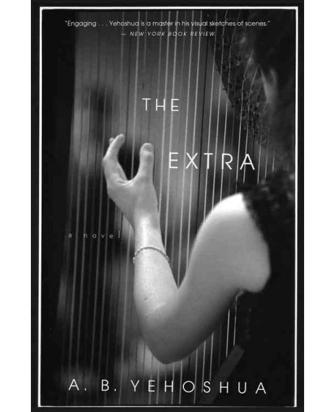 Extra (Reprint) (Paperback) (A. B. Yehoshua) - image 1 of 1