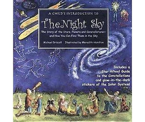 Child's Introduction to the Night Sky : The Story of the Stars, Planets and Constellations-- And How You - image 1 of 1