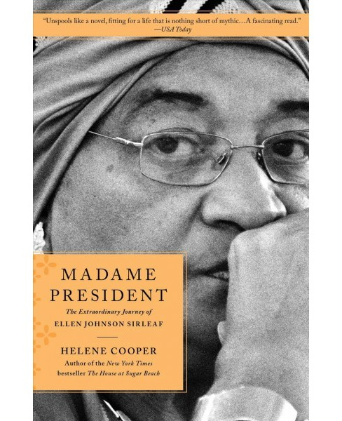 Madame President : The Extraordinary Journey of Ellen Johnson Sirleaf - Reprint by Helene Cooper - image 1 of 1