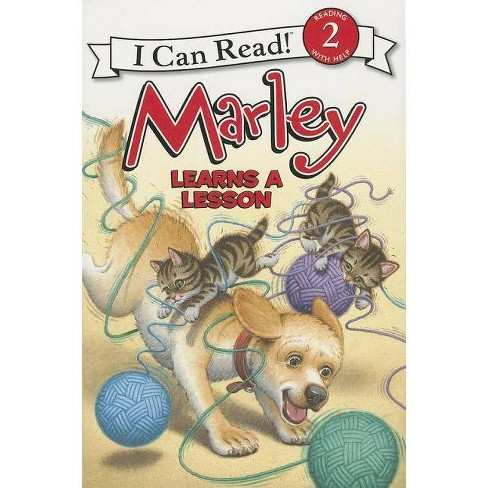 Marley Learns a Lesson - (I Can Read Marley - Level 2 (Paperback)) by  John Grogan (Paperback) - image 1 of 1