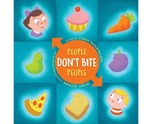 People Don't Bite People -  by Lisa Wheeler (School And Library) - image 1 of 1