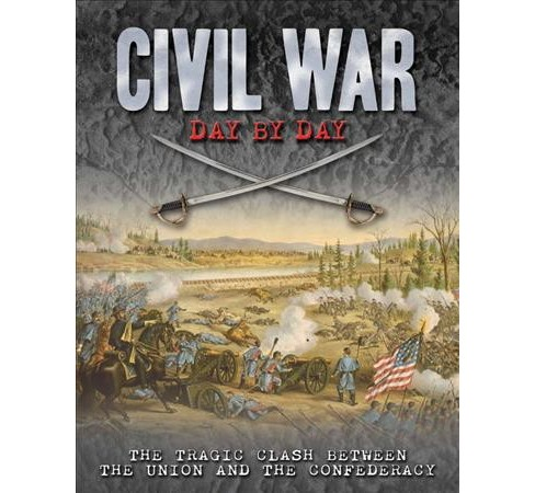 Civil War Day by Day -  by Philip Katcher (Hardcover) - image 1 of 1
