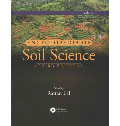 Encyclopedia of Soil Science : Accounting-erosivity / Ethics-pollution / Porosity-world (Hardcover) - image 1 of 1