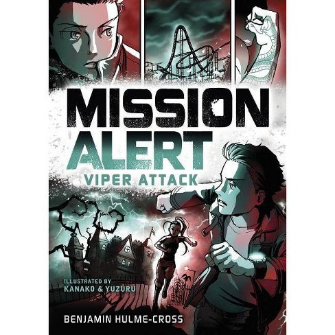 Viper Attack - (Mission Alert) by  Benjamin Hulme-Cross (Hardcover) - image 1 of 1