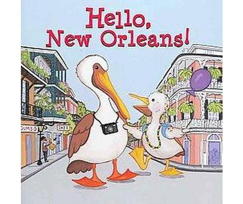 Hello, New Orleans! (Hardcover) (Martha Day Zschock) - image 1 of 1