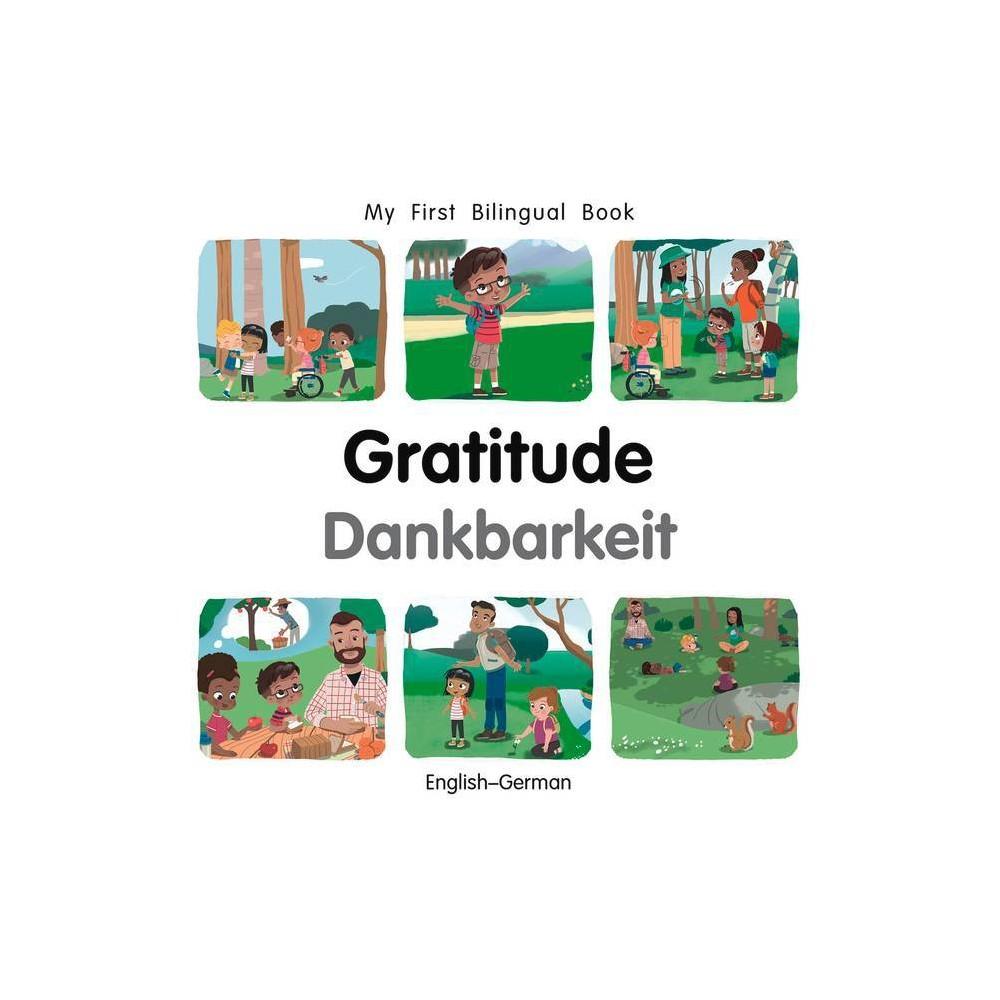 My First Bilingual Book Gratitude English German By Patricia Billings Board Book
