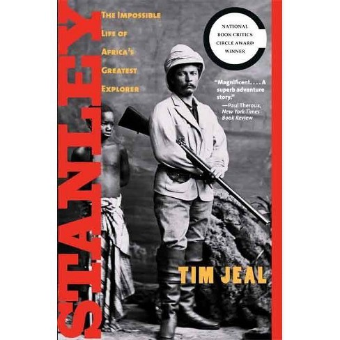 Stanley - by  Tim Jeal (Paperback) - image 1 of 1