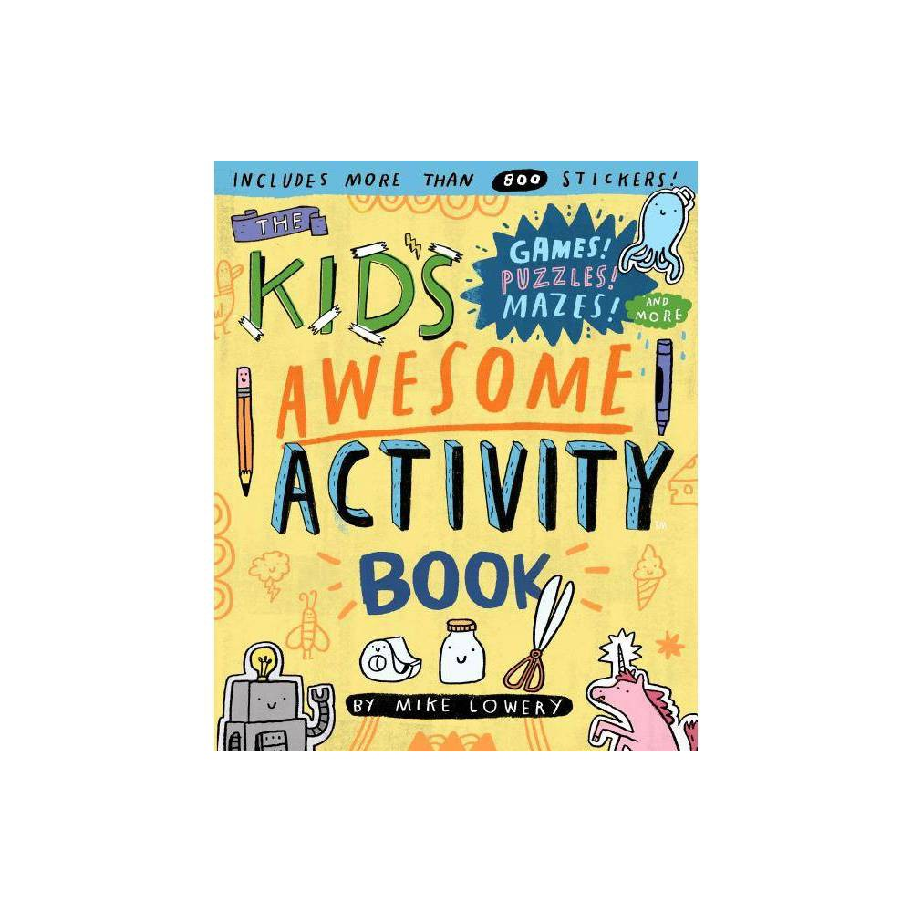 The Kid S Awesome Activity Book By Mike Lowery Paperback