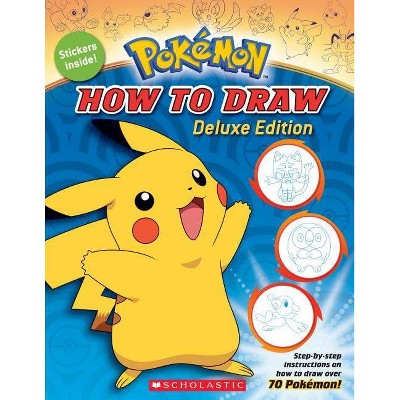 How to Draw Pokemon Deluxe Edition - by Maria S. Barbo (Paperback)