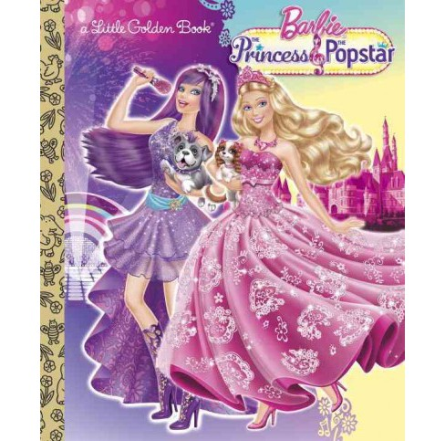 Barbie the Princess & the Popstar (Hardcover) - image 1 of 1