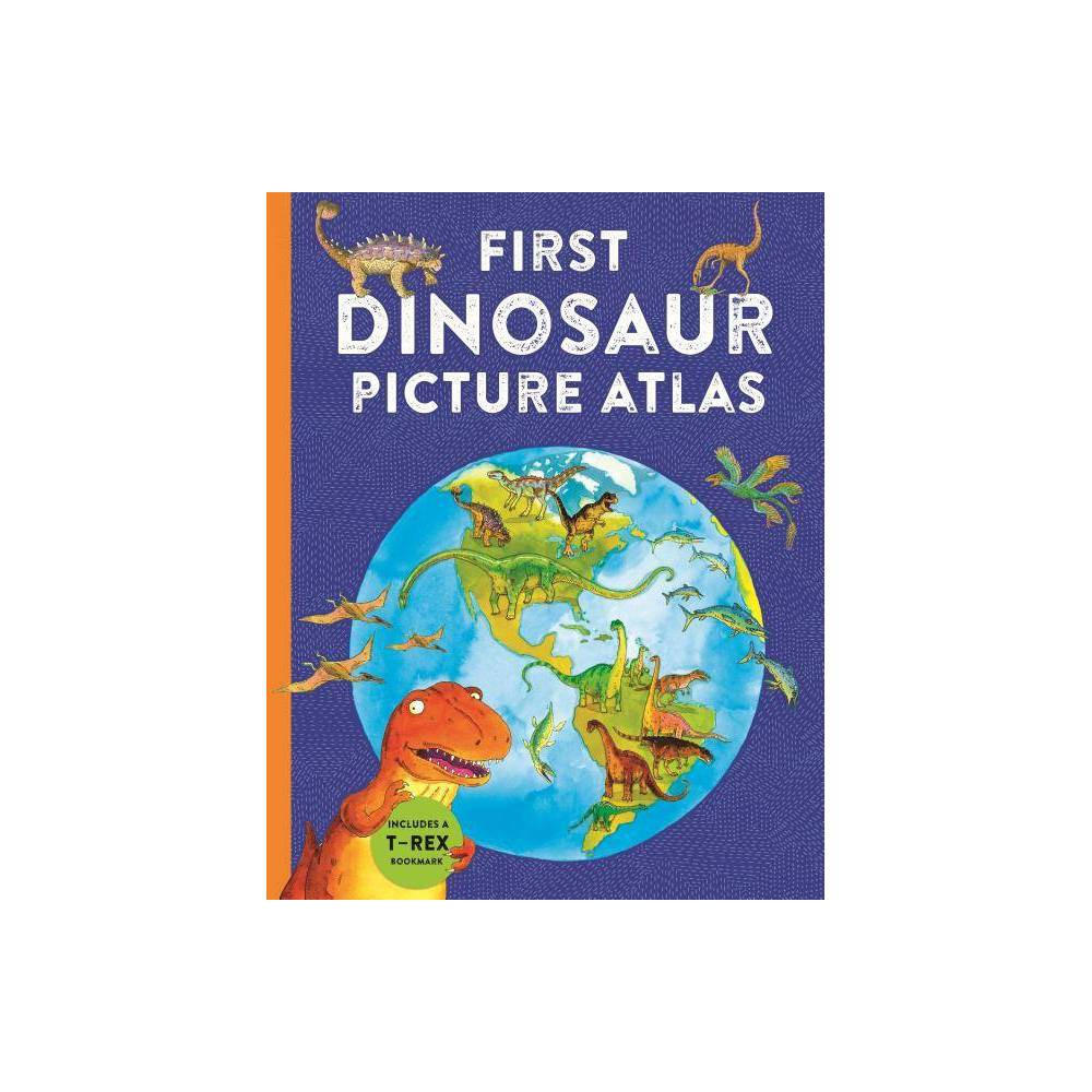 First Dinosaur Picture Atlas Kingfisher First Reference By David Burnie Hardcover