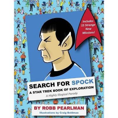 Search for Spock - by  Robb Pearlman (Hardcover)