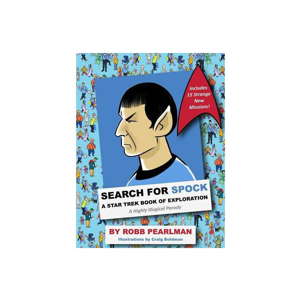 Search For Spock By Robb Pearlman Hardcover