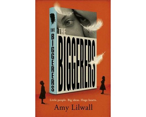 Biggerers -  by Amy Lilwall (Hardcover) - image 1 of 1