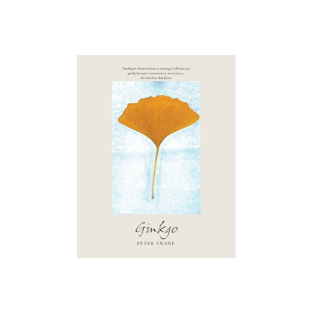 Ginkgo By Peter Crane Paperback
