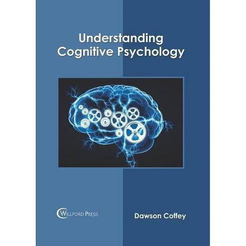 Understanding Cognitive Psychology - (Hardcover) - image 1 of 1