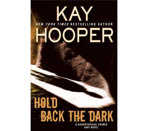 Hold Back the Dark -  (Bishop/Special Crimes Unit) by Kay Hooper (Hardcover) - image 1 of 1