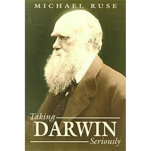 Taking Darwin Seriously - 2 Edition by  Michael Ruse (Paperback) - image 1 of 1
