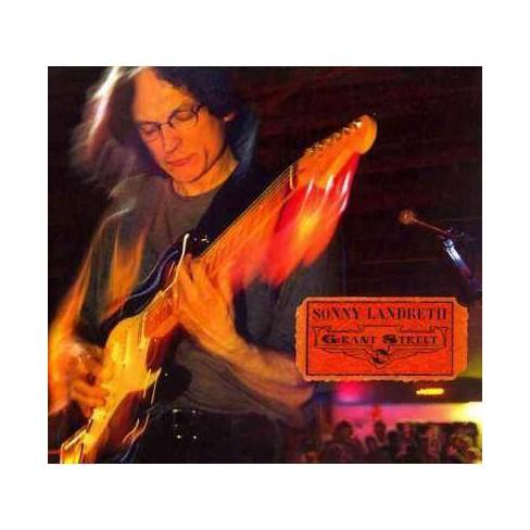 Sonny Landreth - Grant Street (CD) - image 1 of 1