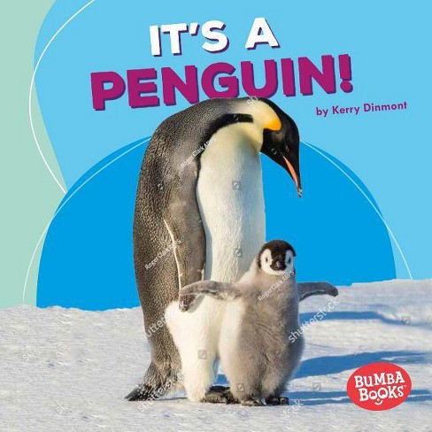 It's a Penguin! - (Bumba Books (R) -- Polar Animals) by  Kerry Dinmont (Hardcover) - image 1 of 1