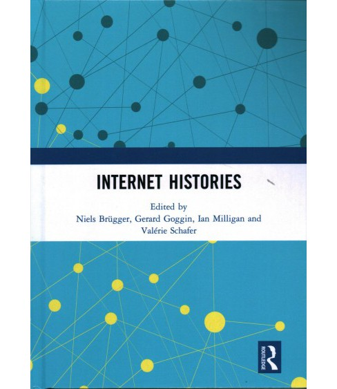 Internet Histories -  (Hardcover) - image 1 of 1