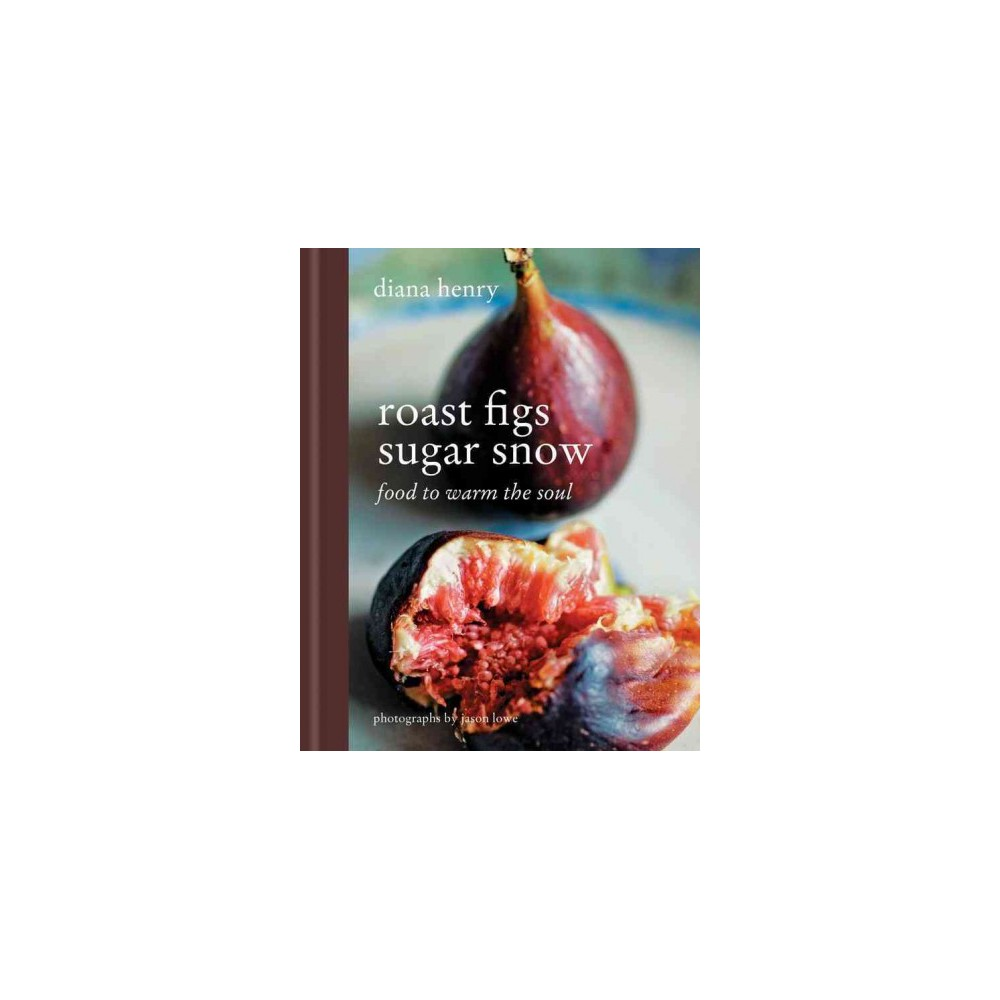 Roast Figs Sugar Snow (Updated) (Hardcover)
