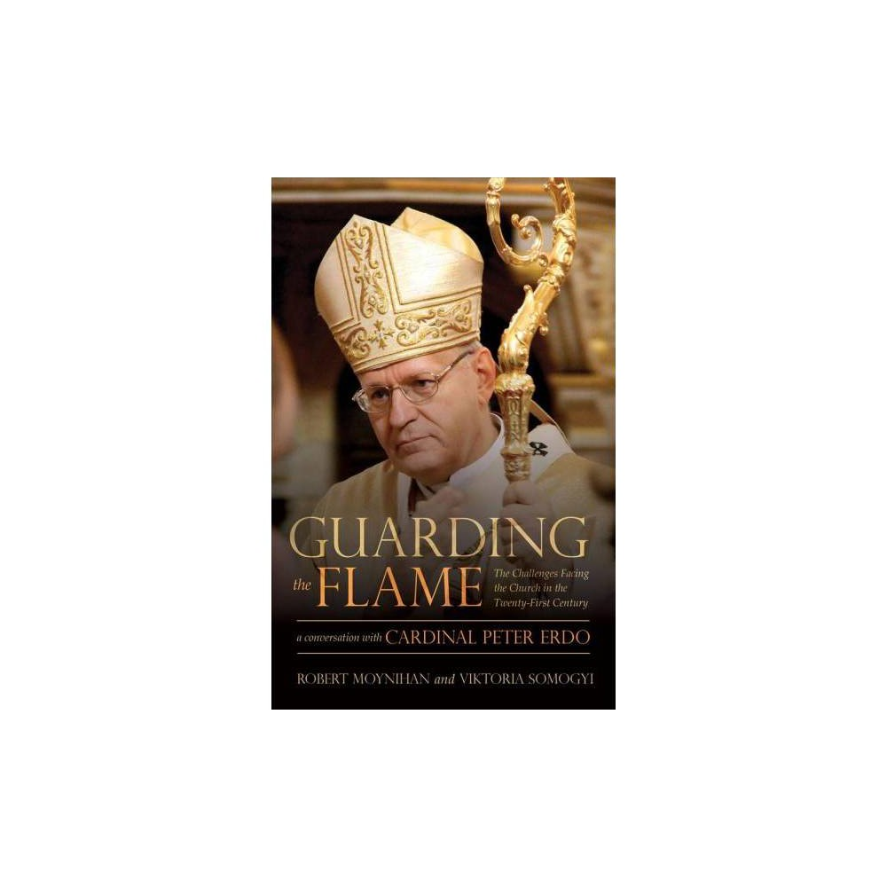 Guarding the Flame : The Challenges Facing the Church in the Twenty-first Century: a Conversation With