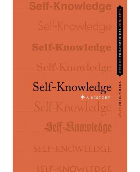 Self-Knowledge : A History (Paperback) - image 1 of 1