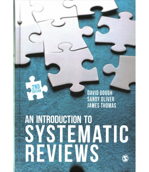 Introduction to Systematic Reviews (Hardcover) (David Gough & Sandy Oliver & James Thomas) - image 1 of 1