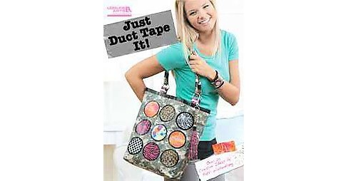 Just Duct Tape It! (Paperback) - image 1 of 1